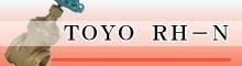 TOYO RH-N
